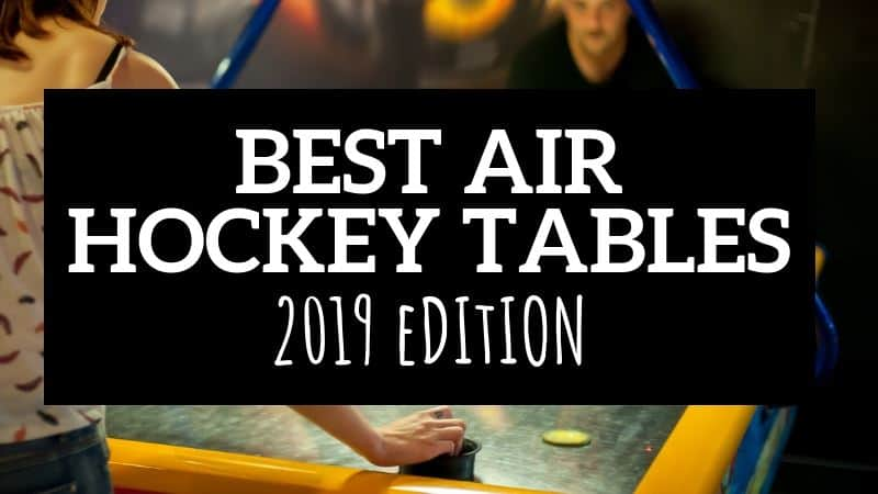 BEST AIR HOCKEY TABLES 2019