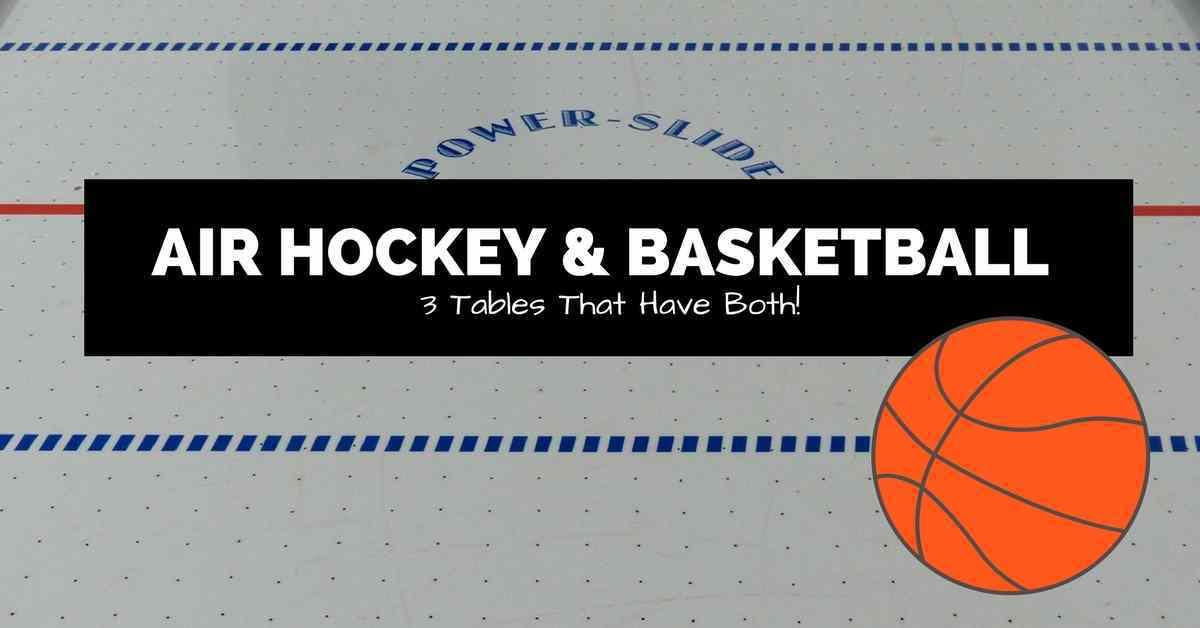 air hockey and basketball tables introduction image with a basketball