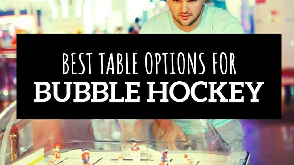 BEST BUBBLE HOCKEY TABLE