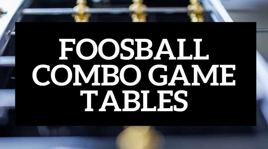 FOOSBALL COMBO GAME TABLE