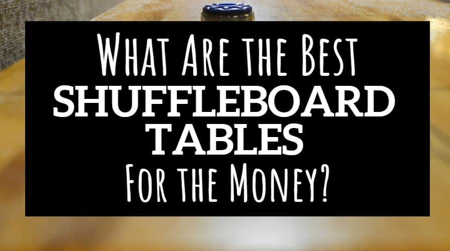 best shuffleboard table for the money