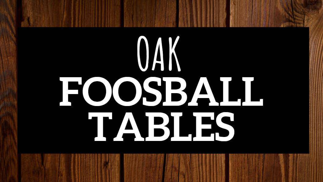 10 Beautiful Oak Foosball Table Options You Ll Love To Look