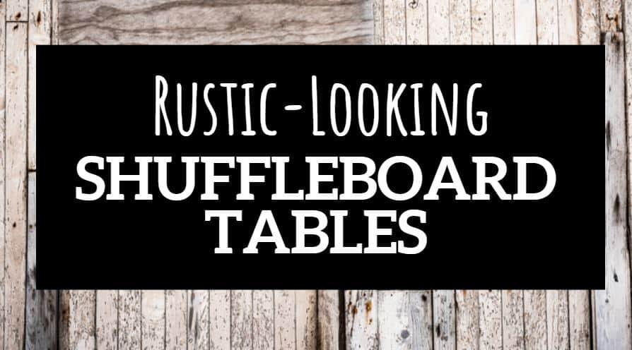 rustic shuffleboard table