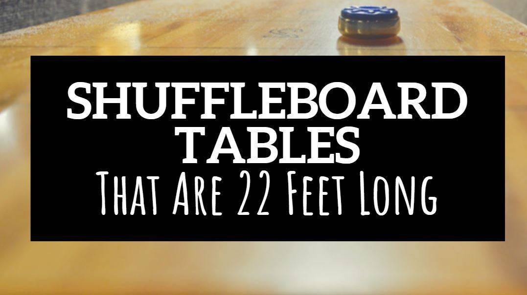 22 foot shuffleboard table