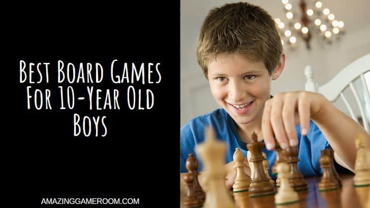 14 Best Board Games for 10 Year Old Boy