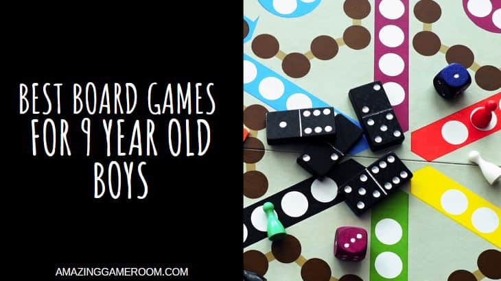 Best Board Games for 9 Year Old Boy