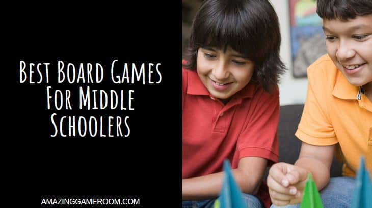 Best Board Games For Middle Schoolers