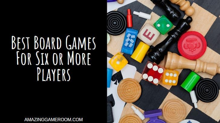 Best Board Games For Six or More Players