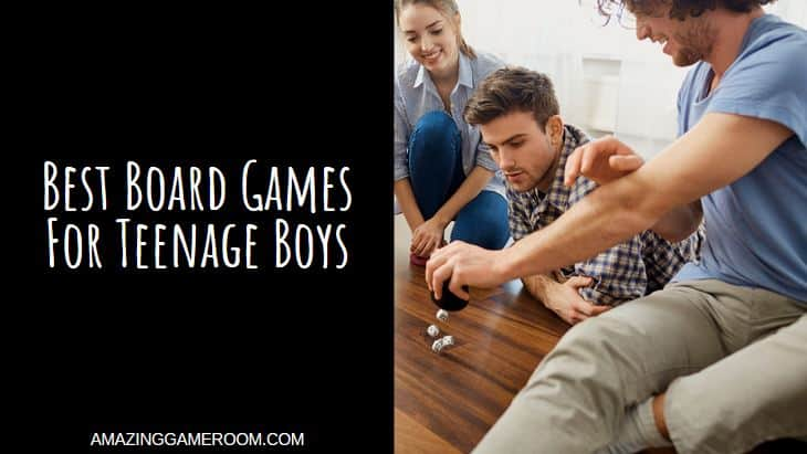 Best Board Games for Teenage Boy