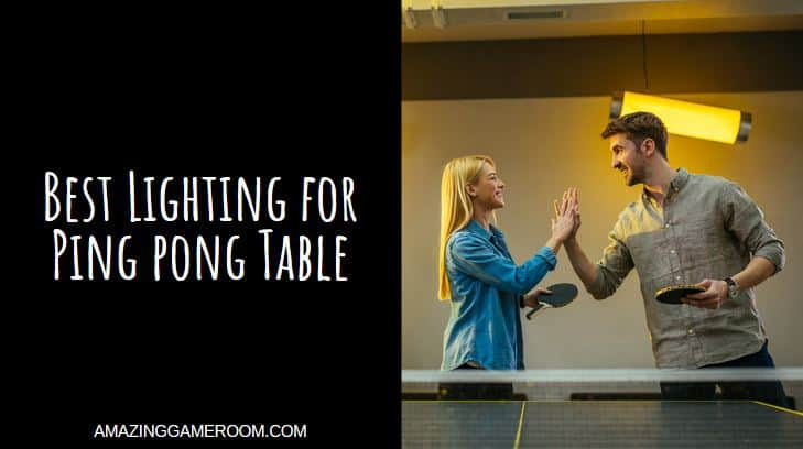 Best Lighting For Ping Pong Table