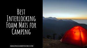 Best Interlocking Foam Mats for Camping
