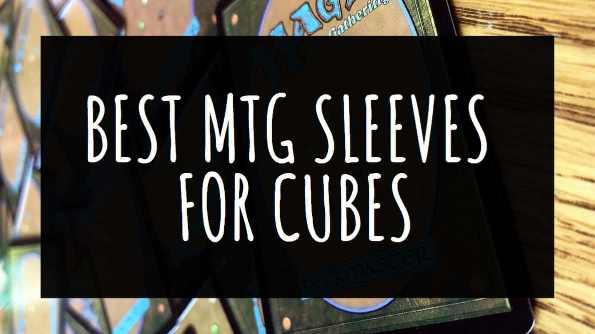 Best MTG Sleeves for Cubes