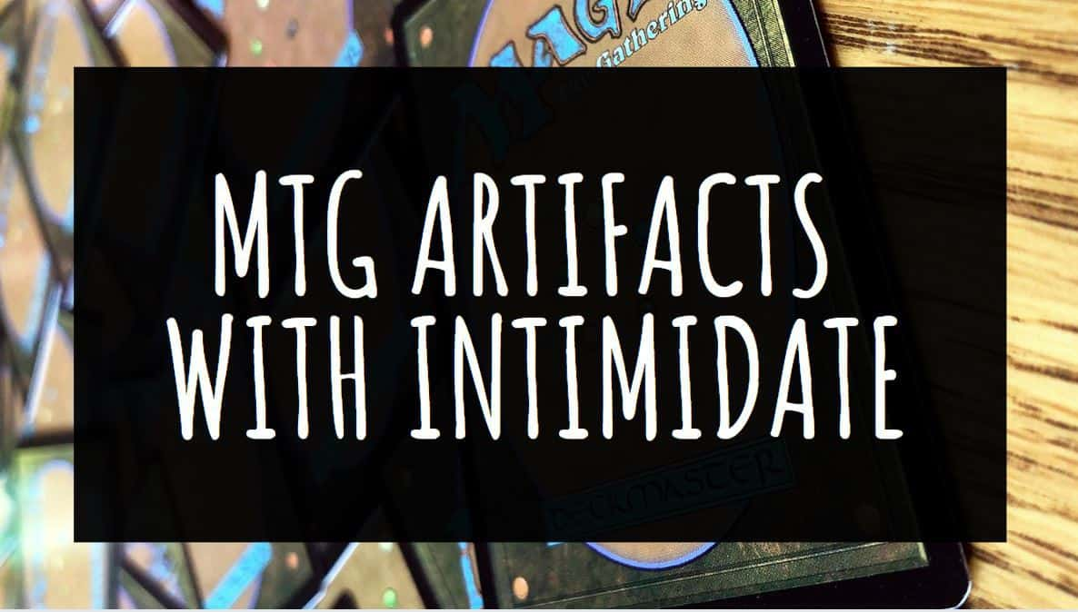 MTG Artifacts with Intimidate