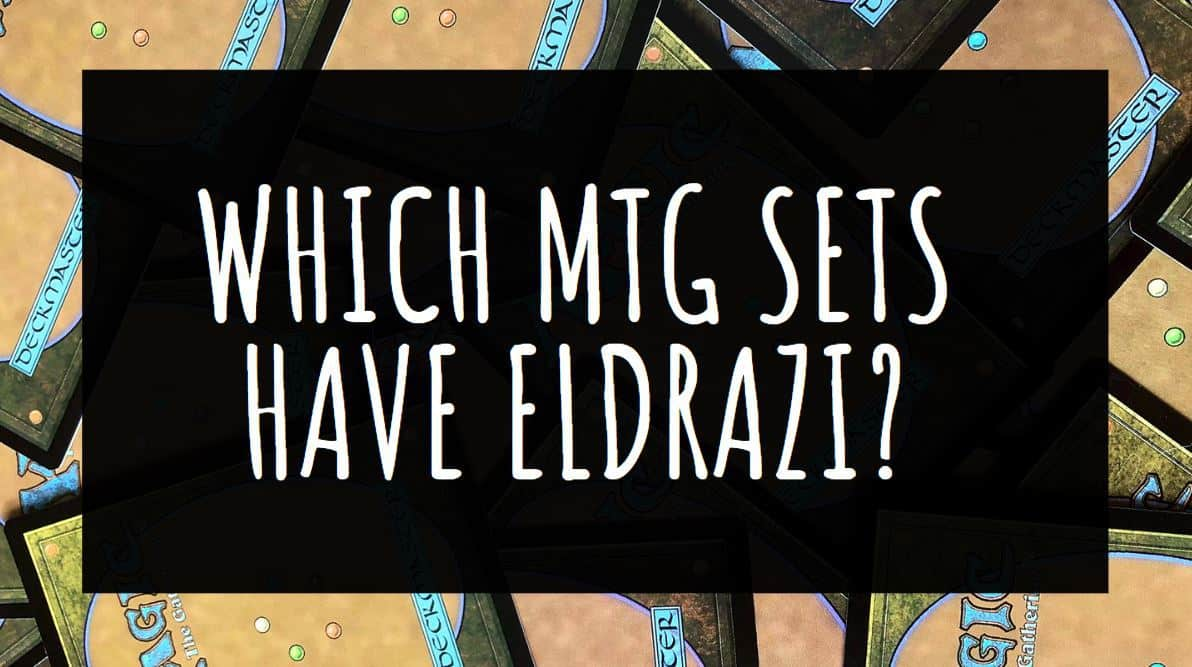 Which MTG Sets have Eldrazi?
