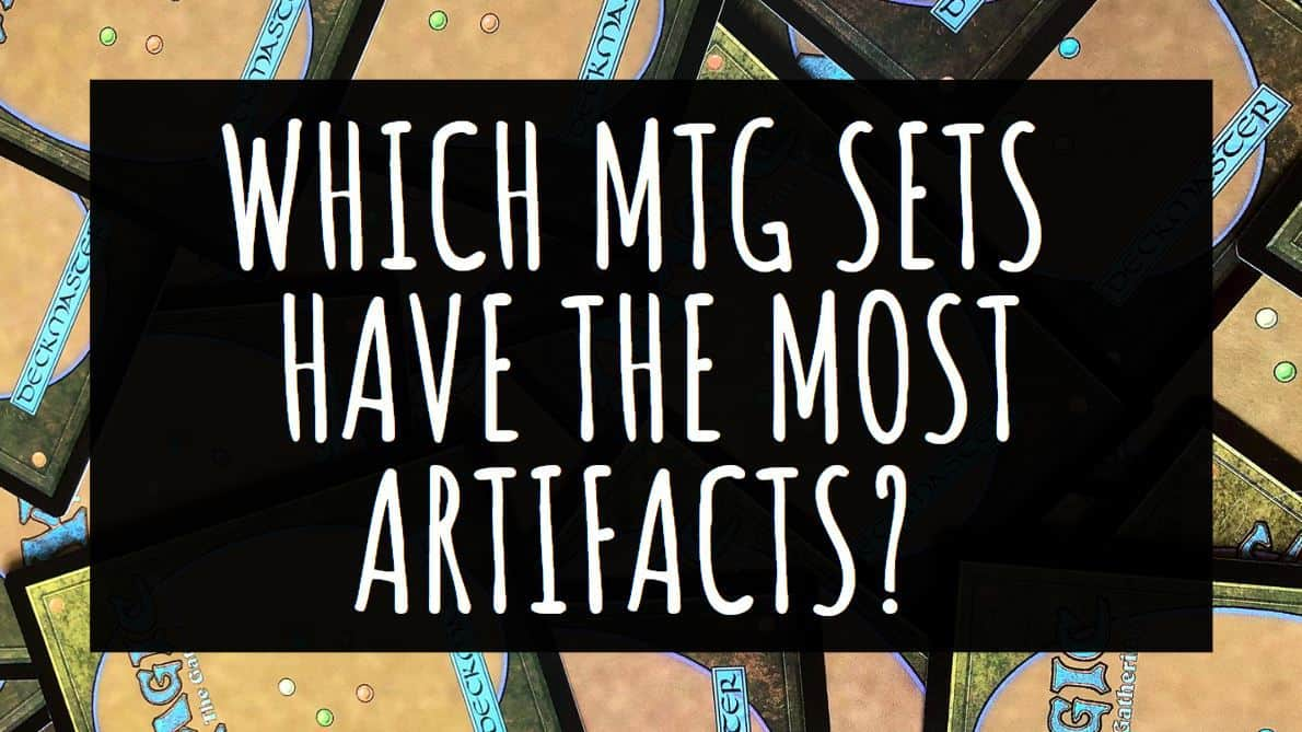 Which MTG Sets have the most artifacts?