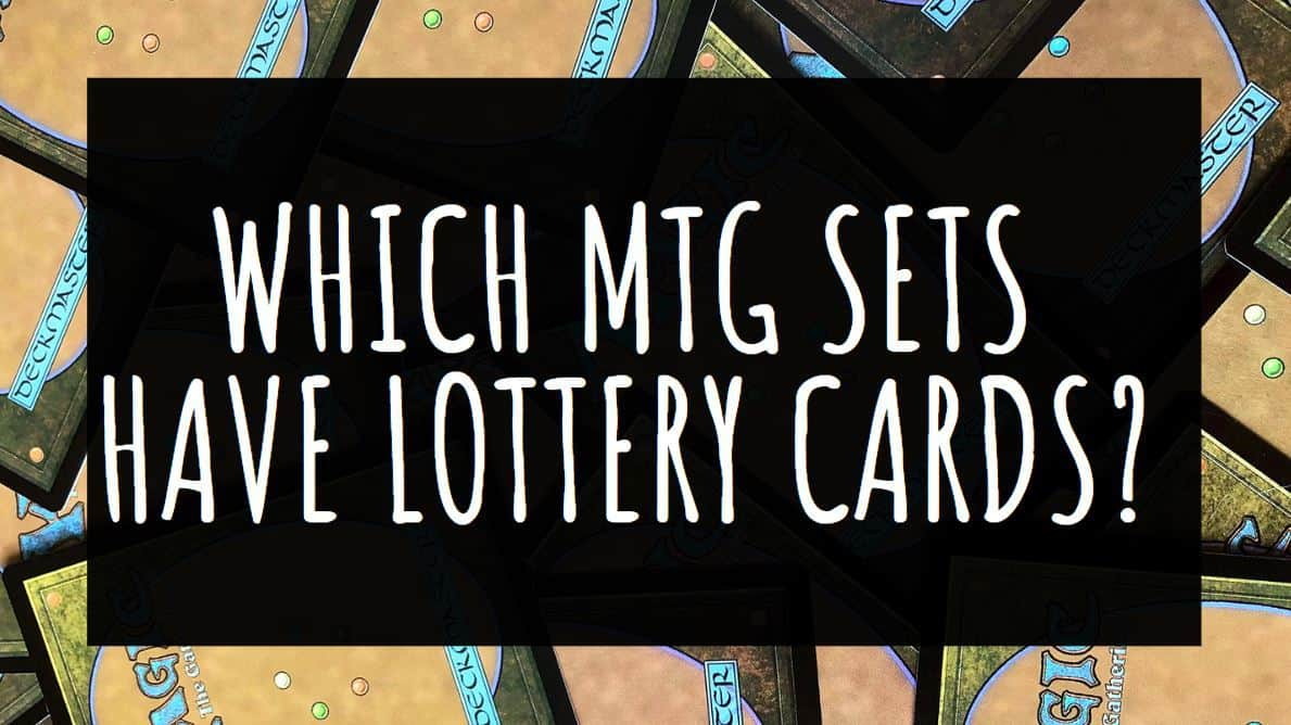 Which MTG sets have lottery cards?
