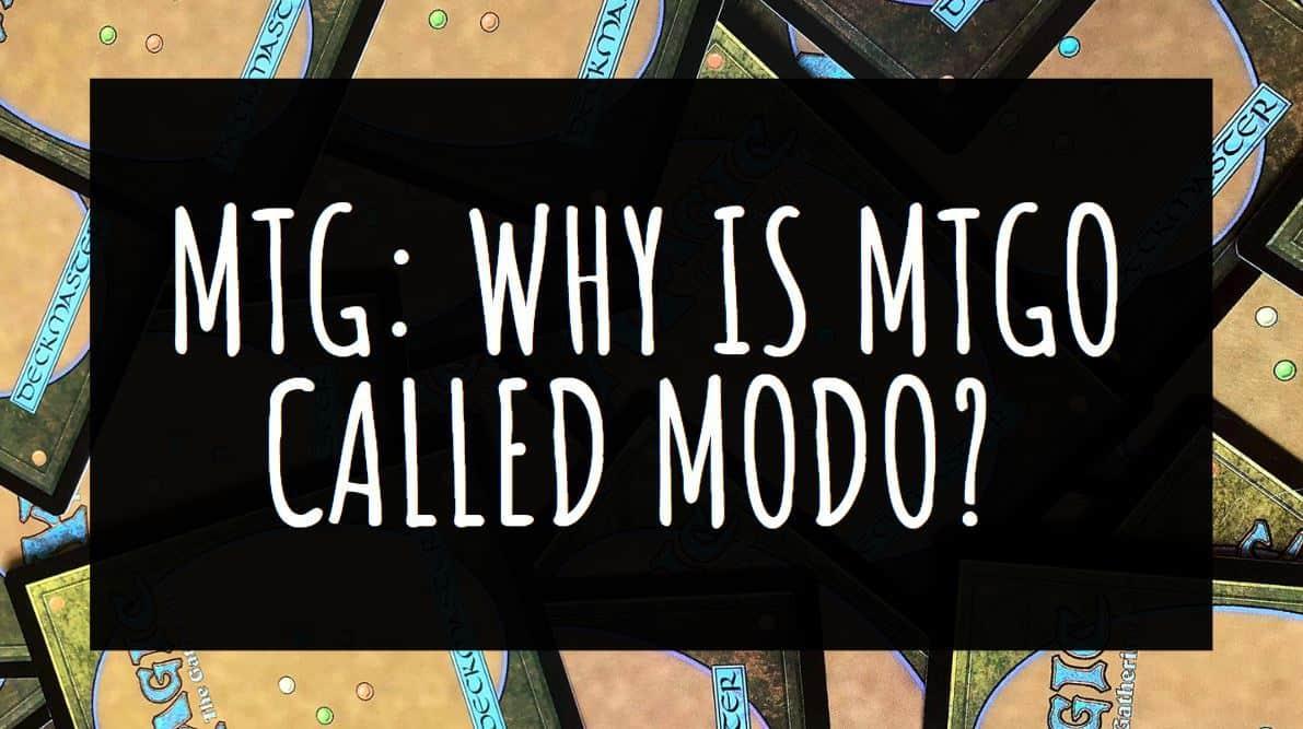 Why is MTGO Called MODO
