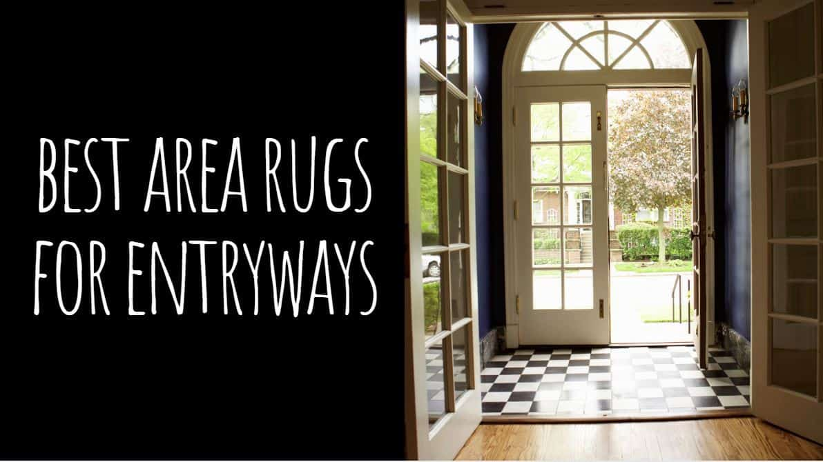 Best Area Rugs for Entryways