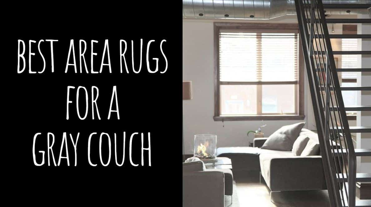 Best Area Rugs for a Gray Couch