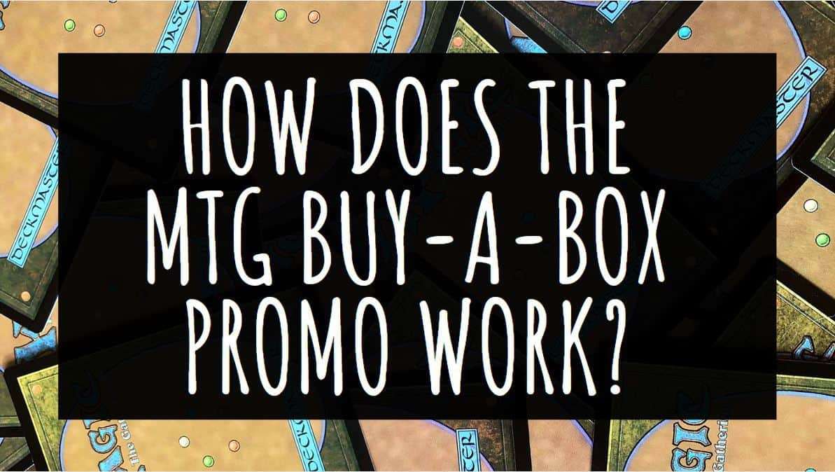 How Does the MTG Buy a Box Promo Work?