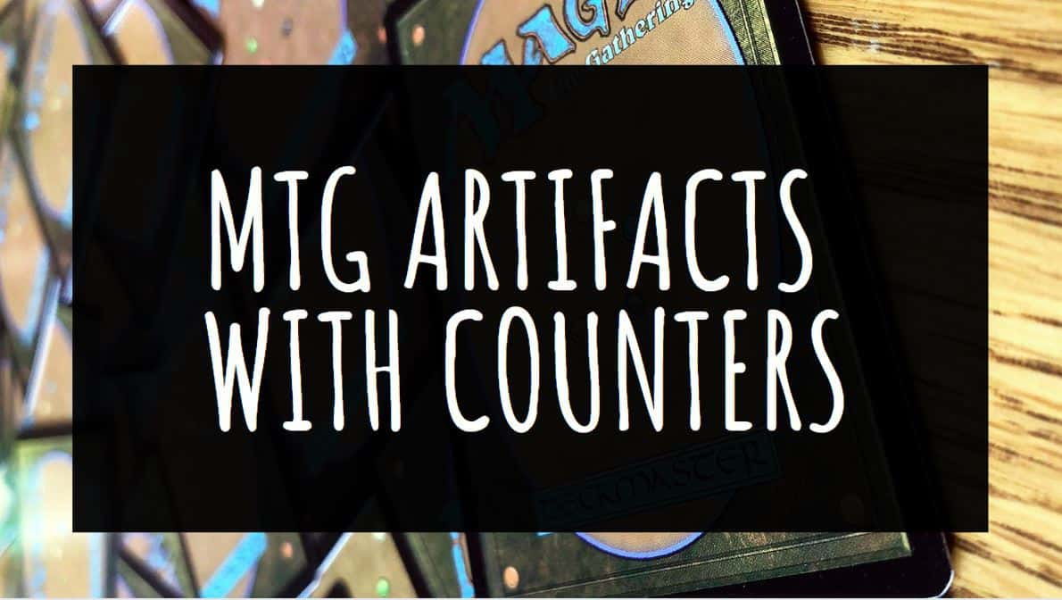 MTG Artifacts with Counters