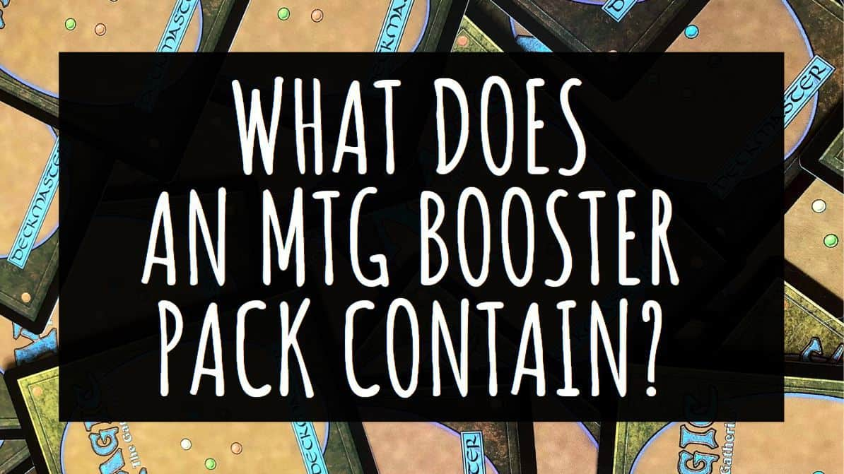 What does an MTG Booster Pack Contain?
