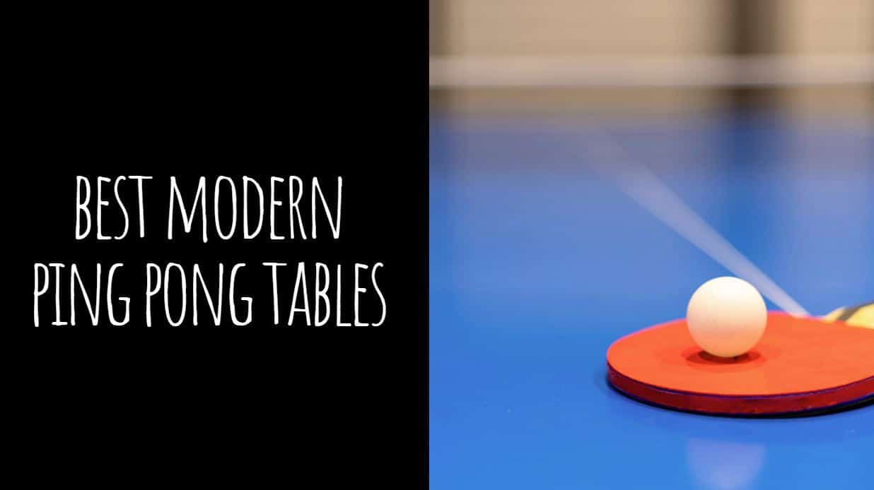 Best Modern Ping Pong Tables