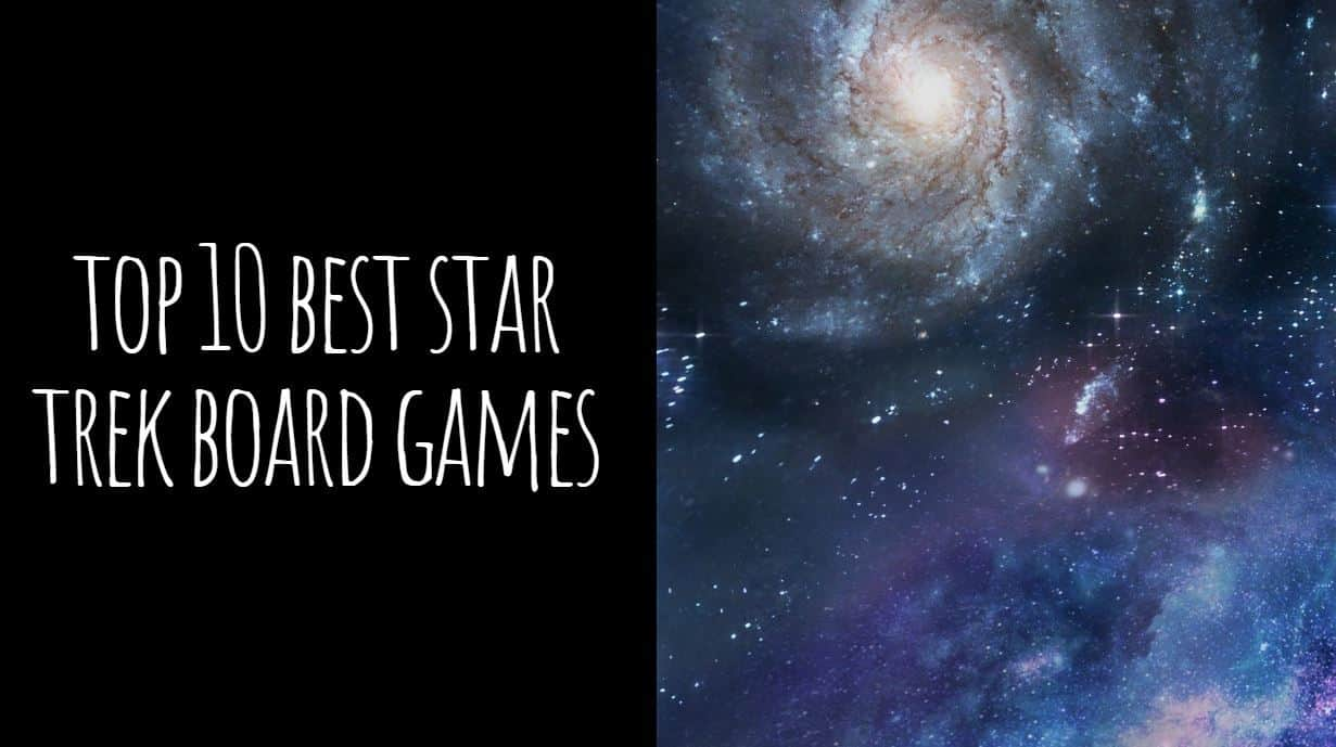 Top 10 Best Star Trek Board Games