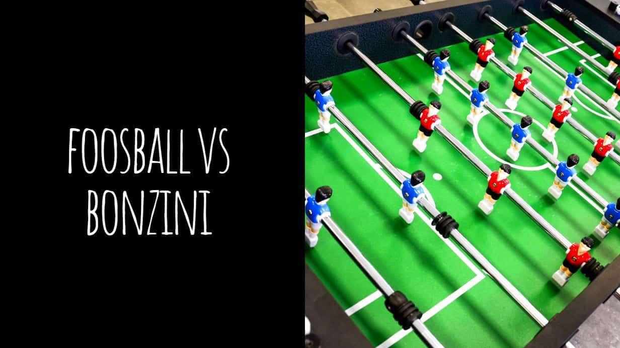 Foosball vs Bonzini