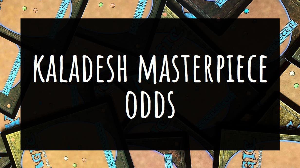 Kaladesh Masterpiece Odds