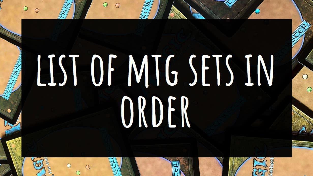 List of MTG Sets in Order