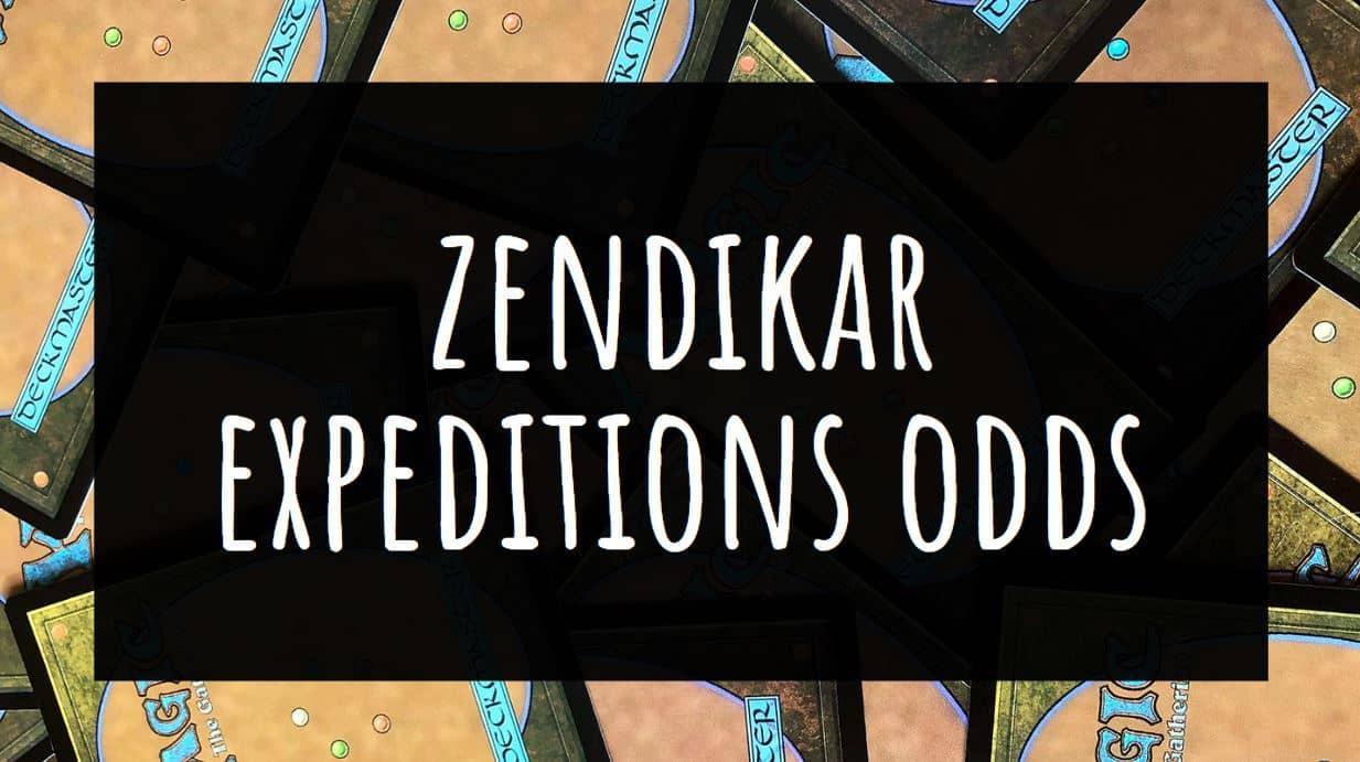 Zendikar Expeditions Odds