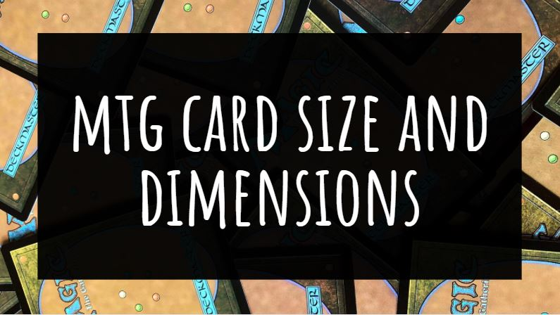 MTG Card Size and Dimensions