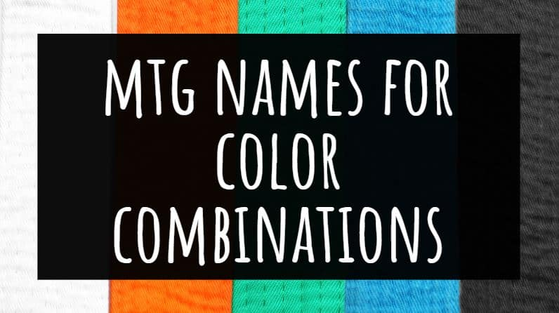MTG Names for Color Combinations