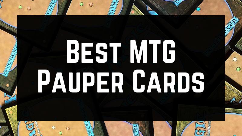 Best MTG Pauper Cards