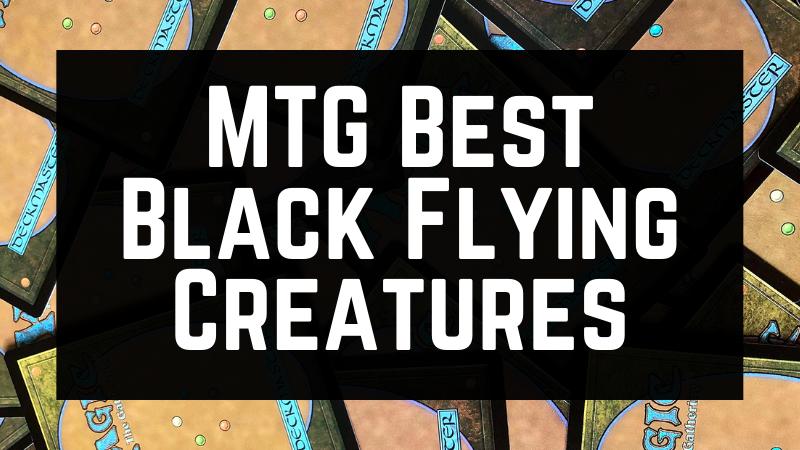 MTG Best Black Flying Creatures